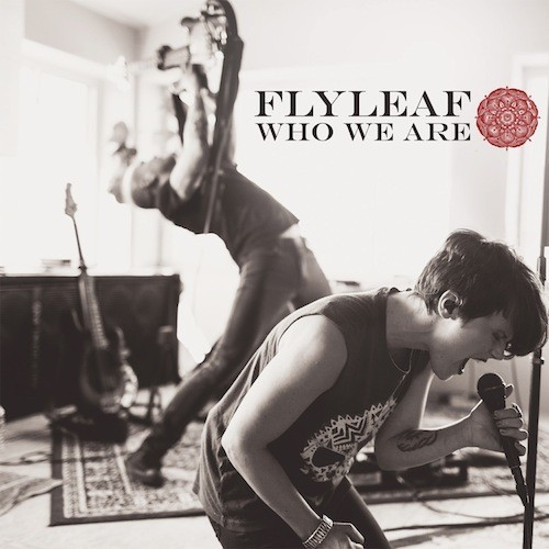 flyleaf who we are - Interview: Kristen May of Flyleaf