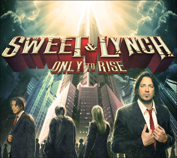 sweet and lynch cover - Sweet & Lynch - Only to Rise (Album Review)