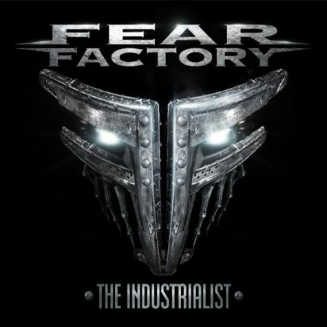 Fear Factory    The Industrialist  album cover - Interview - Burton C. Bell of Fear Factory