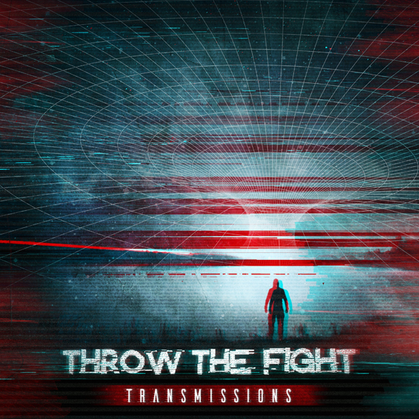 Throw The Fight Transmissions Artwork - Throw The Fight - Transmissions (Album Review)