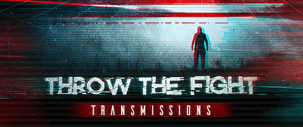 throw the fight slide - Throw The Fight - Transmissions (Album Review)