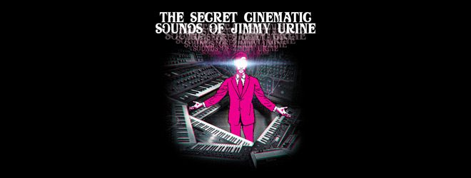 jimmy - Jimmy Urine - The Secret Cinematic Sounds of Jimmy Urine (Album Review)