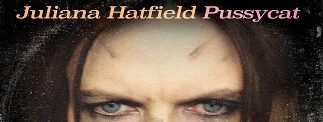 juliana slide - Juliana Hatfield - Pussycat (Album Review)