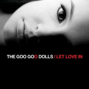 let love in - Interview - Robby Takac of Goo Goo Dolls Talks Life On The Road