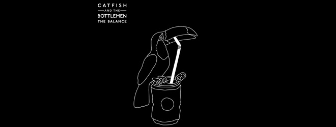 catfish slide - Catfish and the Bottlemen - The Balance (Album Review)