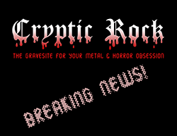 newsrelease - CRYPTICROCK TO LAUNCH DEDICATED WEBSITE FOR ALL MUSIC & HORROR FILM FANS