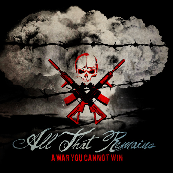 ATR Cover 72 - All That Remains - A War You Cannot Win (Album Review)