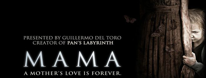 mama the horror movie review 2013 1 - Mama (Movie Review)