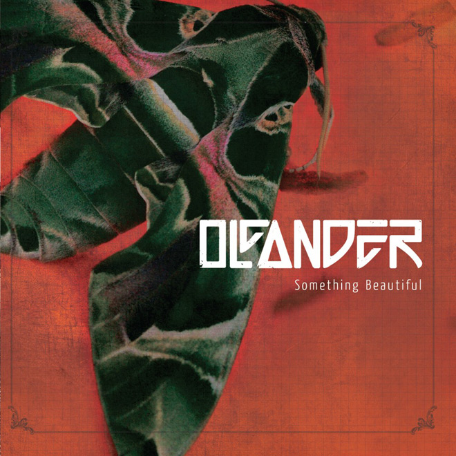 Oleander SomethingBeautiful Cover 1005x1024 1 - Oleander - Something Beautiful (Album Review)