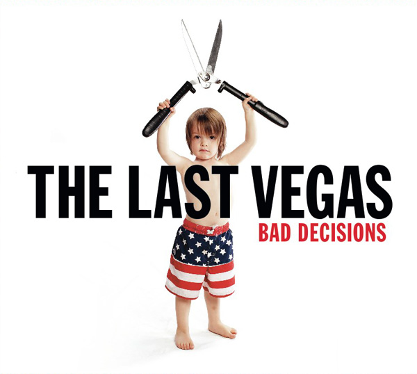 "album bad decisions - The Last Vegas release video for ""She's My Confusion"""