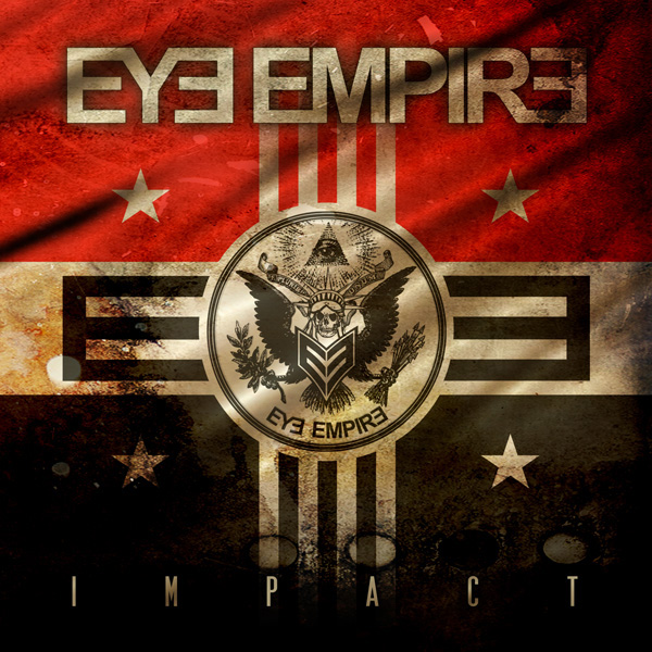 "eyeempire impact big - Eye Empire ready to make an ""Impact"" (Album review)"