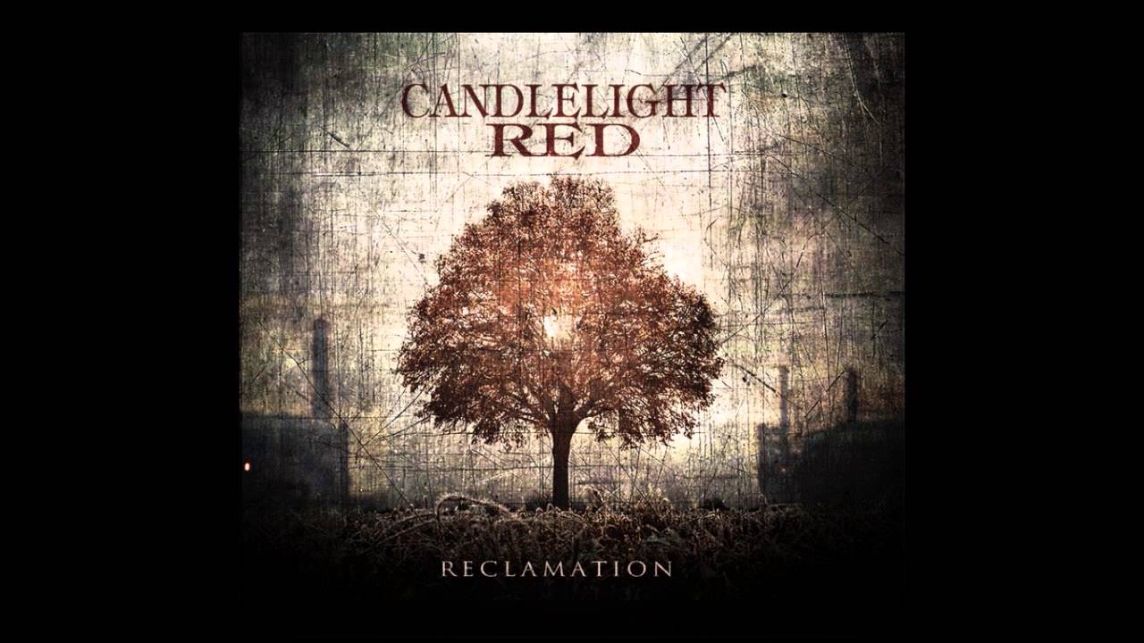 "maxresdefault - Candlelight Red burns bright with ""Reclamation"" (Album review)"