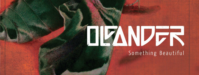 oleander slide - Oleander - Something Beautiful (Album Review)