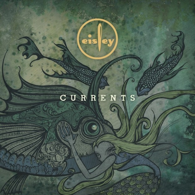 eisley currents - Eisley - Currents (Album review)