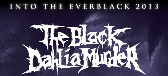bdm fall 20131 - The Black Dahlia Murder announce fall North American tour with Skeletonwitch