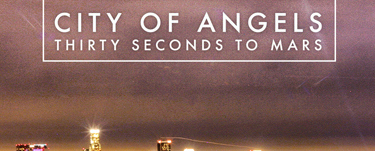 "thirty edited 3 - Thirty Seconds To Mars release ""City Of Angels"" (lyric video)"