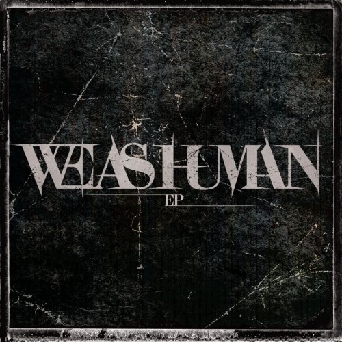 we as human ep - Interview- Justin Cordle of We As Human - Their rise to rock stardom