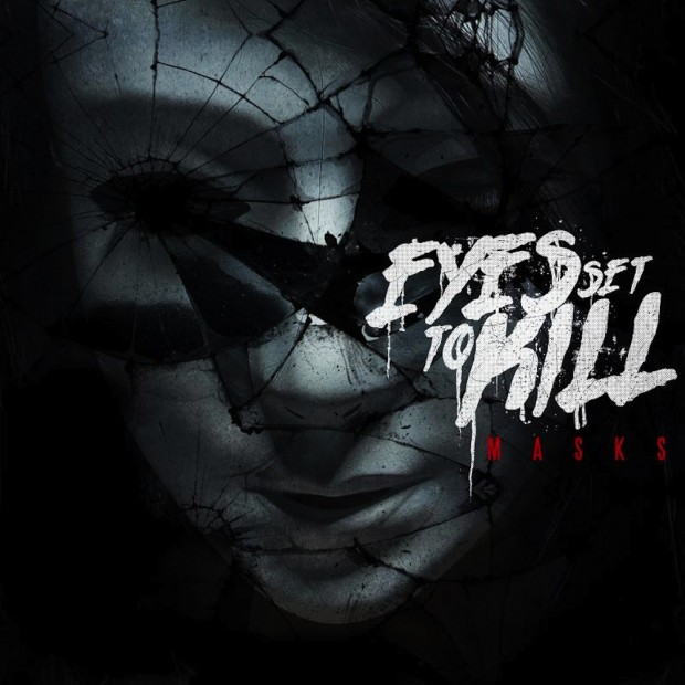 "Eyes Set to Kill Masks 620x620 - Eyes Set To Kill unleash video for ""Infected"""