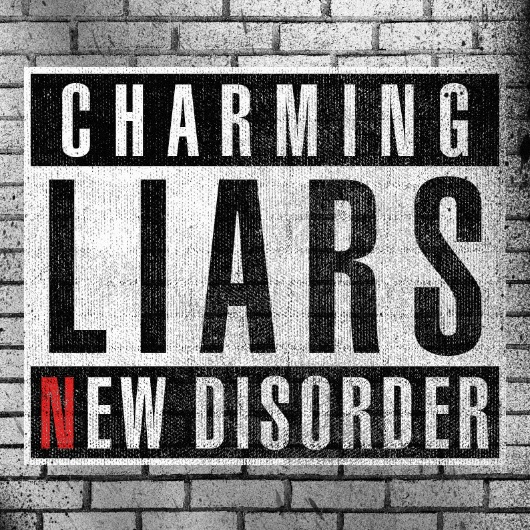 CharmingLiars movie poster - Charming Liars - New Disorder (Album review)
