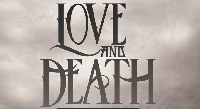 love edited - Love And Death - Between Here & Lost (Album Review)
