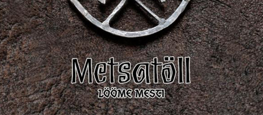 "metstoll cover - Metsatöllannounce detail release of single ""Lööme Mesti"" and US tour"