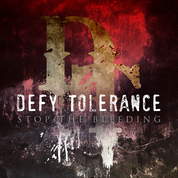 a3963680832 10 - Defy Tolerance - Stop The Bleeding (Album Review)