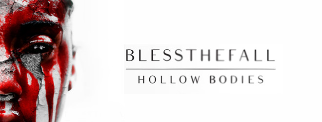blessthefall bodies slide - Blessthefall - Hollow Bodies (Album Review)