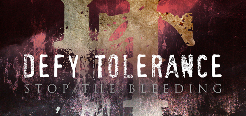 defy cover - Defy Tolerance - Stop The Bleeding (Album Review)