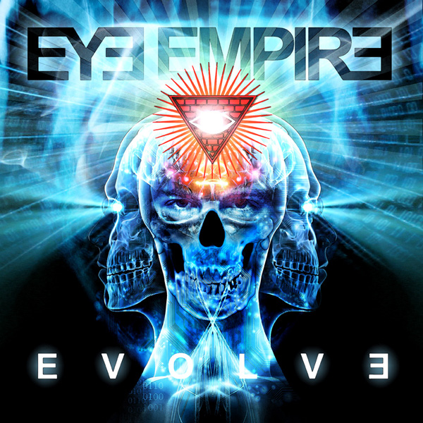 eyeempire evolve - Eye Empire - Evolve (Album Review)