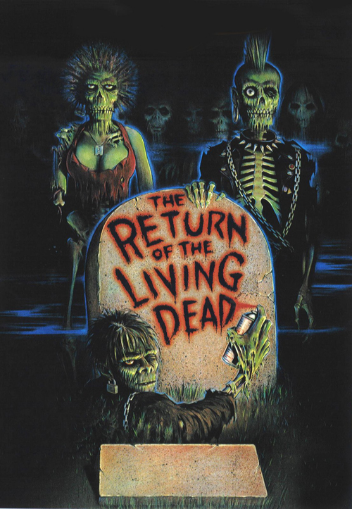 return of the living dead - The Return of the Living Dead Rising From The Grave 30 Years Later