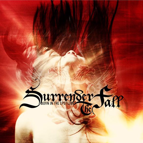 surrender article - Surrender The Fall - Burn In The Spotlight (Album Review)