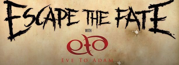 1393702 10151750447951218 1264411036 n - Escape The Fate & Eve To Adam announce February tour