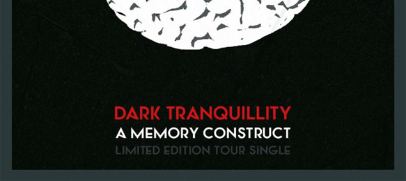 dark slide - Dark Tranquillity North American Tour to feature sale of limited edition 7""