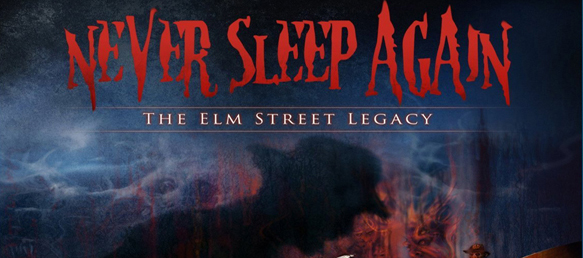 never sleep slide - Never Sleep Again: The Elm Street Legacy (Movie review)