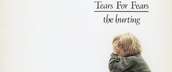 the hurting cover - Tears For Fears - The Hurting 30th Anniversary Deluxe Edition (Album Review)