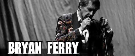 """BryanFerrySBB slide - Bryan Ferry of Roxy Music announces 2014 """"Can't Let Go Tour"""" in North America"""