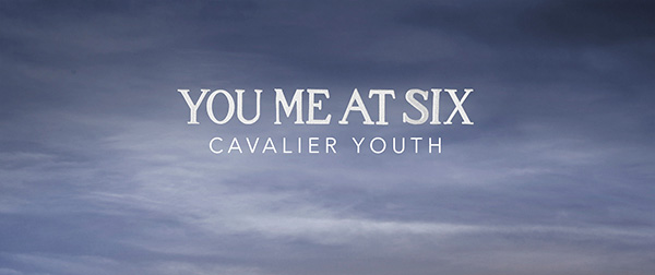Cavalier Youth Packshot slide - You Me At Six -  Cavalier Youth (Album review)