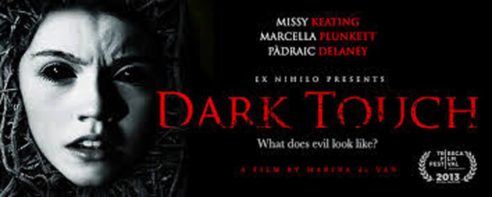 dark touch - Dark Touch (Movie review)