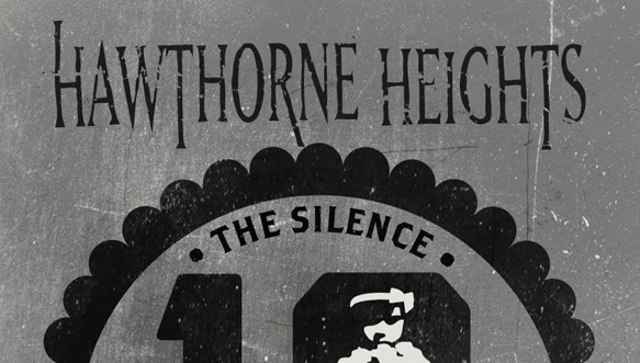 hawthorne slide - HAWTHORNE HEIGHTS announce 10 Year Anniversary The Silence In Black and White World Tour