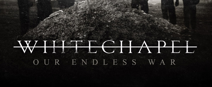 white chapel cover slide - Whitechapel - Our Endless War (Album Review)
