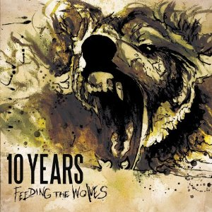 10 Years Feeding the Wolves cover - Interview - Jesse Hasek of 10 years