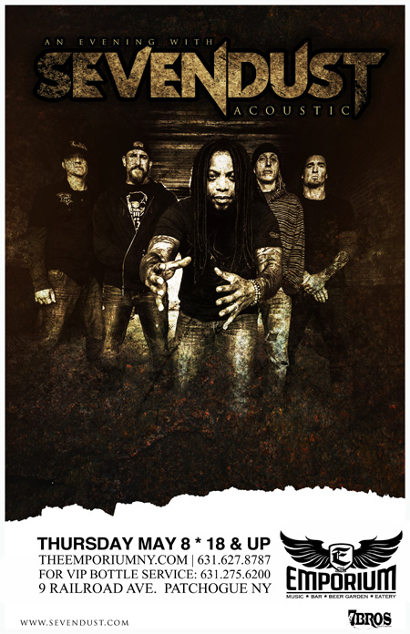 2014 05 08 2 - Win a pair of tickets to an acoustic evening with Sevendust May 8th at The Emporium Patchogue, NY!
