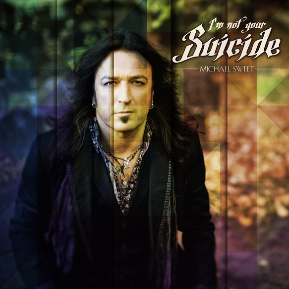 michael slide edited 1 - Michael Sweet - I'm Not Your Suicide (Album Review)
