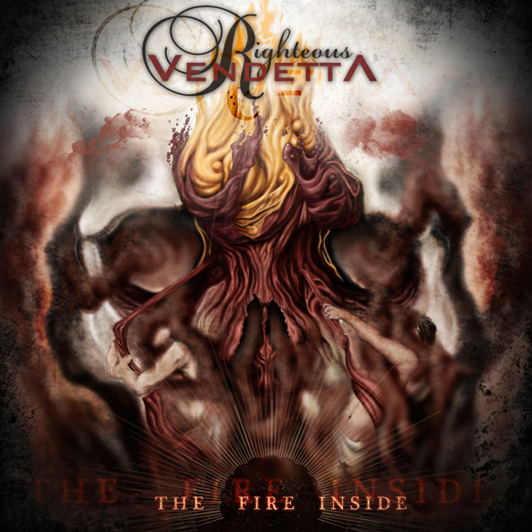 thefireinside cover sized 2 - Interview - Ryan Hayes of Righteous Vendetta
