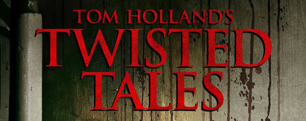 tom slide - Tom Holland's Twisted Tales (Movie review)