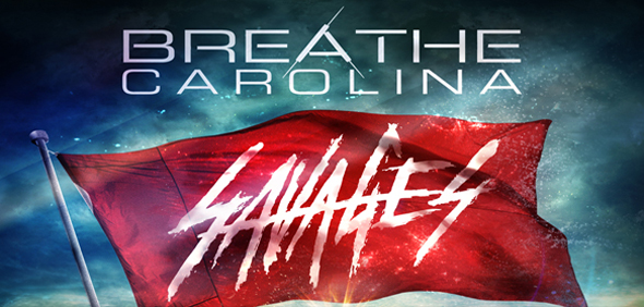 BC Savages Cover edited 1 - Breathe Carolina- Savages (Album Review)