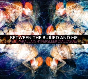 Hypersleep Dialogues metal blade - Interview - Paul Waggoner of Between the Buried and Me