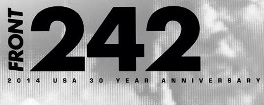 10014635 10152037606031603 6546654683837740137 n edited 2 - Front 242 Schedule Rare USA Tour Dates