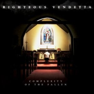 54739 righteous vendetta a complexity of the fallen - Interview - Ryan Hayes of Righteous Vendetta