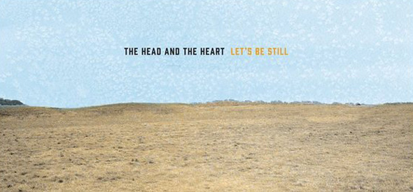 The Head And The Heart Lets Be Still slide - The Head and the Heart - Let's Be Still (Album review)